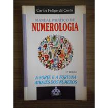 Livro Manual Prático De Astrologia Carlos Felipe Da Costa