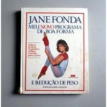 Jane Fonda - Programa De Boa Forma E Redução De Peso