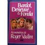 Livro Bardot, Deneuve E Fonda - Frete Grátis