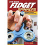 Livro Fun With Fidget Spinners: 50 Super Cool Tricks And Ac