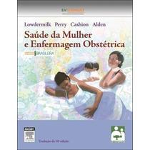 Saúde Da Mulher E Enfermagem Obstétrica