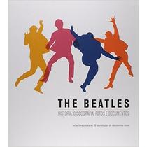 Livro The Beatles. História, Discografia, Fotos E Documentos