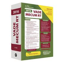 Vade Mecum Rt 2016 - Revista Dos Tribunais