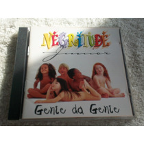 Cd - Negritude Junior Gente Da Gente