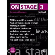Livro On Stage 3 Inglês Ensino Médio Amadeu Marques