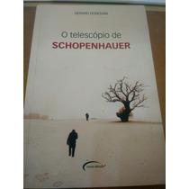 Livro: O Telescópio De Schopenhauer (gerard Donovan)