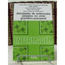 * Livro - Atividades Da Enfermeira Obstreta No Ciclo Grav...