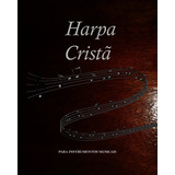 Harpa Cristã Instrumentos Em Dó Clave Fá Voz Tenor E Baixo