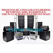 Super Pacote De Projetos Subgraves Line Array E Amplificadas