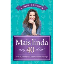 Livro Mais Linda Em 40 Dias - Nanda Bezerra
