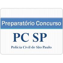 Preparatório Concurso Pcsp - Polícia Civil - Perito Criminal