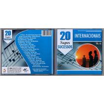 Cd - 20 Super Sucessos Internacionais - Volume 02 (zerado)