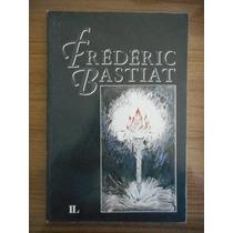 Livro Fréderic Bastiat - Tradução De Ronaldo Da Silva