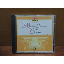 Cd Músicas Imortais Do Cinema Volume 6 Coleção O Dia