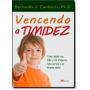 produto Vencendo A Timidez: Como Ajudar Seu Filho A Ser Afetuoso, Ex