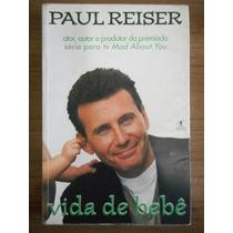 Livro Vida De Bebê- Paul Reiser