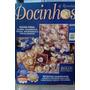 Revista Docinhos & Receitas Ano 1 Nº 5 - Doces ,bolos