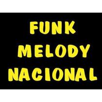Kit 300 Músicas Funk Melody Atual