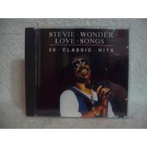 Cd Stevie Wonder- Love Songs- 20 Classic Hits- Importado