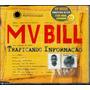 Mv Bill Cd Single Promo Traficando Informação - Raro