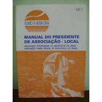 Livro Guia Do Presidente De Associação Local 1 Seicho-no-ie