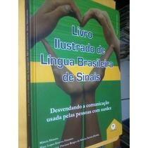 Livro Ilustrado De Língua De Sinais 2009