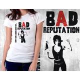 Camiseta Blusa Feminina Bad Reputation Joan Jett