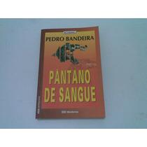 Livro ,,,pantano De Sangue 2003