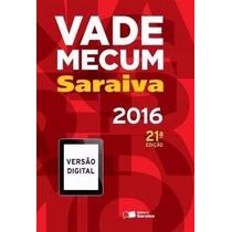 Vade Mecum Saraiva Tradicional 21ª Edicao 2016 Epub E Pdf