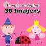 Scrapbook Digital Arte Ben & Holly - 30 Imagens Do Tema