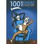 1001 Piadas Para Ler Antes De Morrer...de Rir