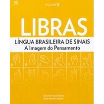 Libras Vol. 3 - Língua Brasileira De Sinais - A Imagem Do Pe