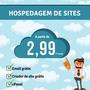 Hospedagem De Sites R$2,99 Por Mês Com Email Grátis