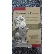 Imposto De Renda - Edição Especial Conjunta 2012 -