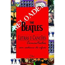 **livro- The Beatles **letras E Canções-reloaded**