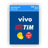 Recarga Celular Crédito Online Oi Claro Vivo Tim Nextel R$30