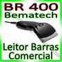 produto Leitor Código De Barras Bematech Br 400 - Br400** U S B **