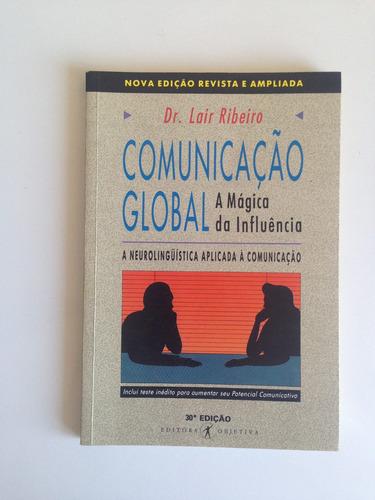 Livro Comunicação Global: A Mágica Da Influência