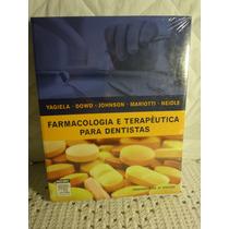 Livro Farmacologia E Terapêutica Para Dentistas