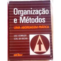 Organizaçao E Metodos Abordagem Pratica
