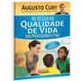 Coleção As 10 Leis Da Qualidade Vida Dos Professores E Pais