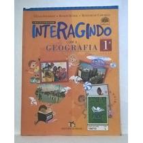 Livro Interegindo Com A Geografia 1 Série - Editora Moderna