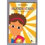 Livro: A Agenda De Carol - Inês Stanisiere Original