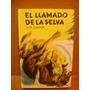 Livro El Llamado De La Selva Jack London