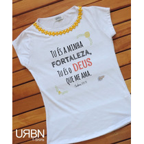 79af8bd0a4 Camiseta T-shirt Blusa Evangélica - Frases Deus - Feminina à venda ...