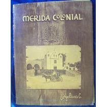 Conjunto De Desenhos De Merida Colonial - Yucatan - Mx - A74
