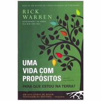 Uma Vida Com Propositos Livro De Rick Warren