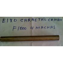 Eixo Do Carretel Cambio F1000 79/92 4 Marchas Cx Eaton 260f