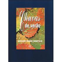Livro Chuvas De Verão - Marianne Brunini Buonfiglio - Fj.jr