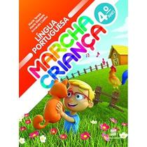 Livro Marcha Criança Portugues 4º Ano - Ed. Scipione